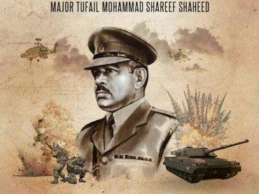 Tribute to bravery of Major Tufail Mohammad Shaheed (Nishan – E – Haider).